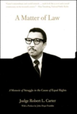 A Matter of Law: A Memoir of Struggle in the Cause of Equal Rights 9781565848306