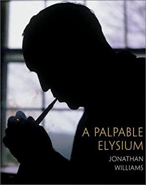 A Palpable Elysium 9781567921496