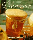 A Passion for Preserves: Jams, Jellies, Marmalades, Conserves, Butters 9781567995336