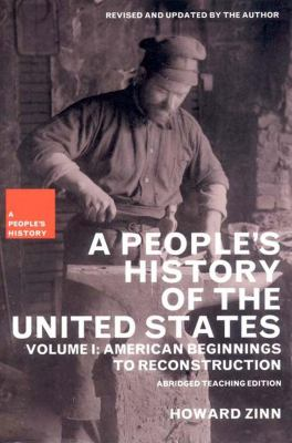 People's History of the United States Vol. 1 : American Beginnings to Reconstruction