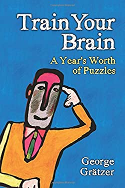 Train Your Brain: A Year's Worth of Puzzles 9781568817101