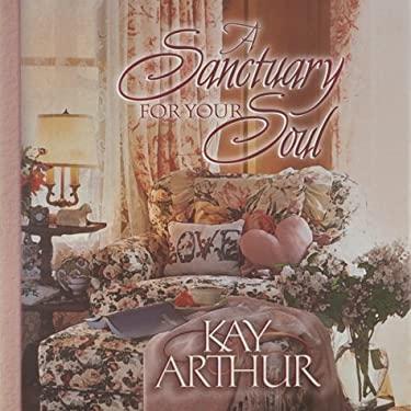 A Sanctuary for Your Soul 9781565079465