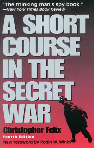 A Short Course in the Secret War 9781568331799