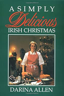 A Simply Delicious Irish Christmas 9781565544086