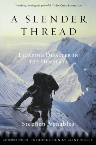 A Slender Thread: Escaping Disaster in the Himalayas 9781560252986