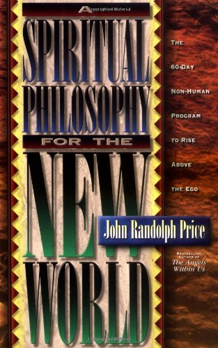 A Spiritual Philosophy for the New World 9781561703609