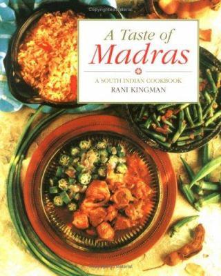 A Taste of Madras: A South Indian Cookbook 9781566561952