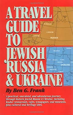 A Travel Guide to Jewish Russia & Ukraine 9781565543553