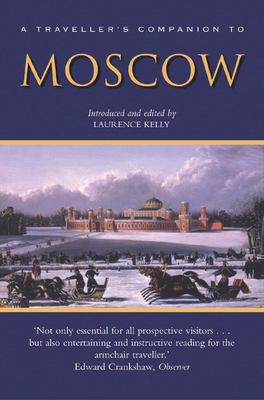 A Traveller's Companion to Moscow 9781566565769