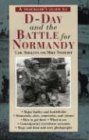 A Traveller's Guide to D-Day and the Battle for Normandy 9781566565554