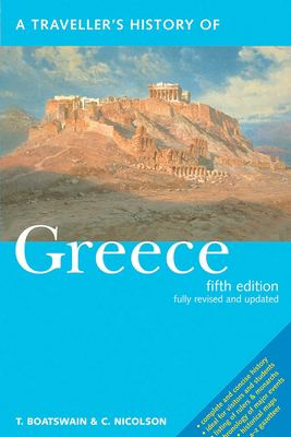 A Traveller's History of Greece 9781566565226