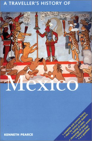 A Traveller's History of Mexico 9781566565233
