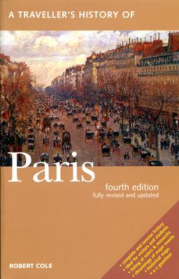 A Traveller's History of Paris 9781566564854