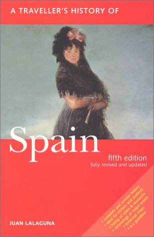 A Traveller's History of Spain 9781566564069