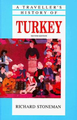A Traveller's History of Turkey 9781566562096