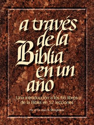 A Traves de La Biblia En Un Ano 9781563220616