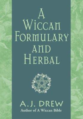 A Wiccan Formulary and Herbal 9781564147820