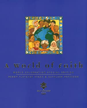 A World of Faith: World Celebration Special Edition 9781560851622