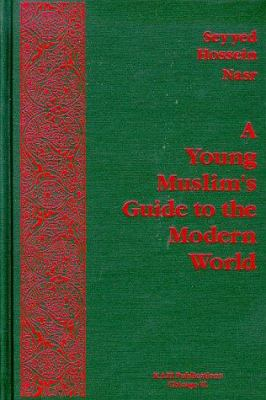 A Young Muslim's Guide to the Modern World 9781567444766