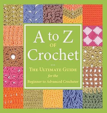 A to Z of Crochet 9781564779984