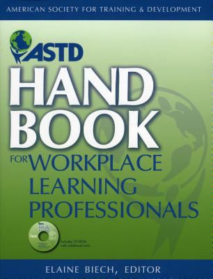 ASTD Handbook for Workplace Learning Professionals [With CDROM]