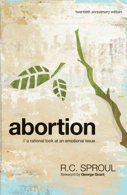 Abortion: A Rational Look at an Emotional Issue 9781567692099