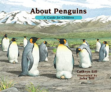 About Penguins: A Guide for Children 9781561454884