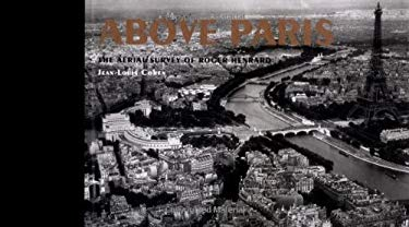 Above Paris: The Aerial Survey of Roger Henrard 9781568986135