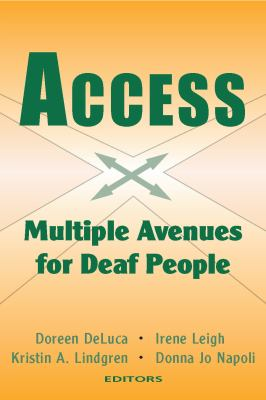 Access: Multiple Avenues for Deaf People 9781563683930