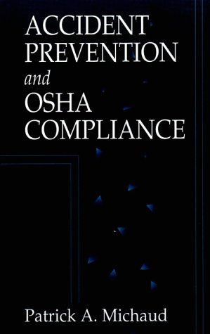 Accident Prevention and OSHA Compliance 9781566701501