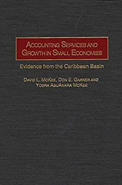 Accounting Services and Growth in Small Economies: Evidence from the Caribbean Basin 9781567201383