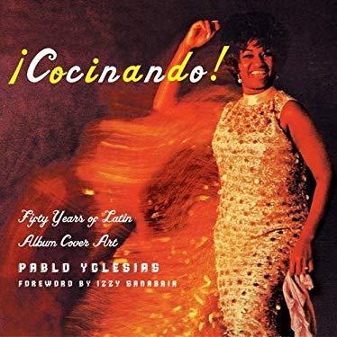 Acocinando!: Fifty Years of Latin Album Cover Art 9781568984605