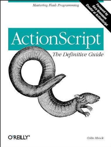 ActionScript: The Definitive Guide 9781565928527