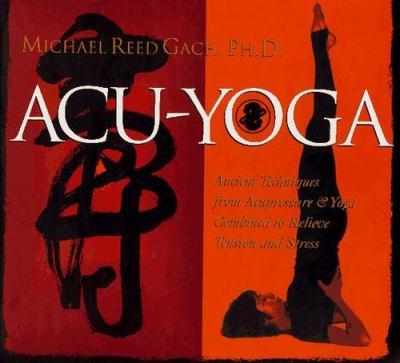 Acu-Yoga 9781564553393