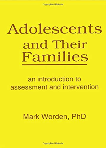 Adolescents and Their Families 9781560241027