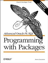 Advanced Oracle PL/SQL Programming with Packages [With *]