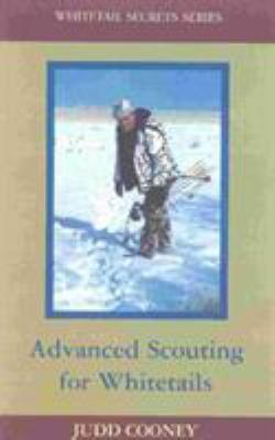 Advanced Scouting for Whitetails 9781564161628