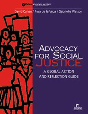 Advocacy for Social Justice: A Global Action and Reflection Guide 9781565491311