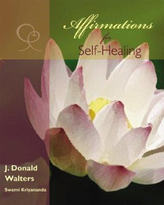 Affirmations for Self-Healing 9781565892071