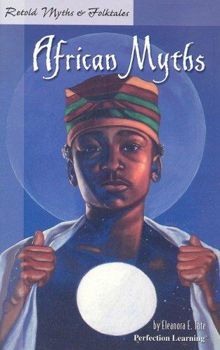 African Myths 9781563121937
