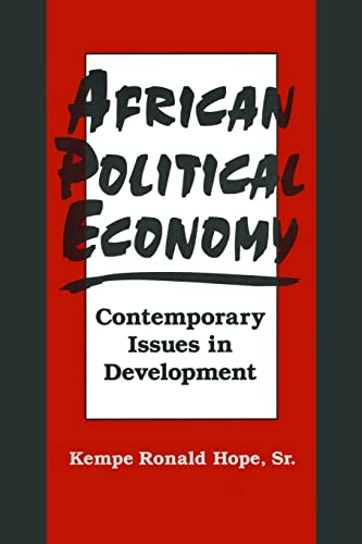 African Political Economy: Contemporary Issues in Development 9781563249426