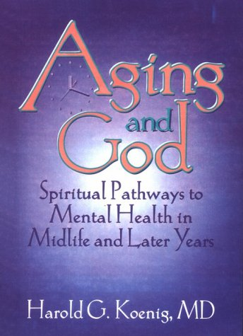 Aging and God 9781560244240