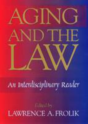 Aging and the Law 9781566396530