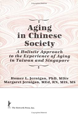 Aging in Chinese Society 9781560242734