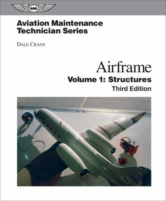 Airframe, Volume 1: Structures 9781560277125