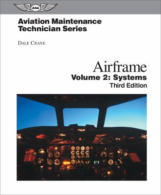 Airframe, Volume 2: Systems 9781560276852