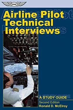 Airline Pilot Technical Interviews: A Study Guide 9781560275152
