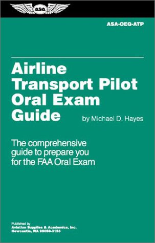 Airline Transport Pilot Oral Exam Guide 9781560274544