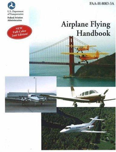 Airplane Flying Handbook : Faa-H-8083-3a