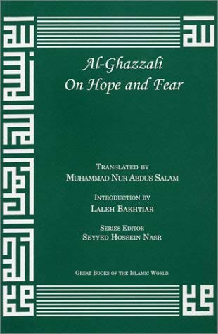 Al-Ghazzali on Hope and Fear 9781567447064
